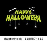 happy halloween greeting title... | Shutterstock .eps vector #1185874612