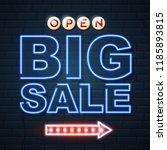 neon sign big sale open on... | Shutterstock .eps vector #1185893815