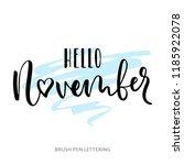 hello november. hand written... | Shutterstock .eps vector #1185922078