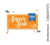 super sale banner. 50  off | Shutterstock .eps vector #1186107472