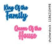 king of the family  queen of... | Shutterstock .eps vector #1186210498