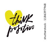 think positive. inspirational... | Shutterstock .eps vector #1186397968