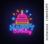 happy birthday neon text vector.... | Shutterstock .eps vector #1186433395