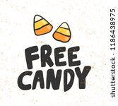 Free candy. Sticker for social media content. Vector hand drawn illustration design. Bubble pop art comic style poster, t shirt print, post card, video blog cover
