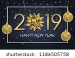 2019 happy new year background... | Shutterstock .eps vector #1186505758