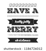 christmas vector quote. holly... | Shutterstock .eps vector #1186726012