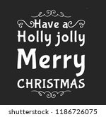 christmas vector quote. holly... | Shutterstock .eps vector #1186726075