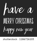 christmas vector quote. holly... | Shutterstock .eps vector #1186726105