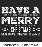 christmas vector quote. holly... | Shutterstock .eps vector #1186726165