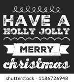 christmas vector quote. holly... | Shutterstock .eps vector #1186726948
