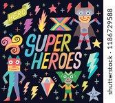 doodle funny super heroes... | Shutterstock .eps vector #1186729588