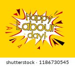 happy labour day  pop art label ... | Shutterstock .eps vector #1186730545