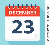 december 23   calendar icon  ... | Shutterstock .eps vector #1186807048