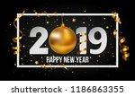2019 happy new year background... | Shutterstock . vector #1186863355