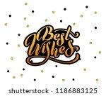 best wishes   hand lettering... | Shutterstock .eps vector #1186883125