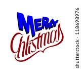 merry christmas  hand lettering | Shutterstock .eps vector #118698976