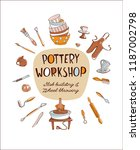 clay pottery workshop studio... | Shutterstock .eps vector #1187002798