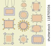 set of vector doodle frames | Shutterstock .eps vector #118705336