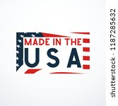 made in usa badge with usa flag ... | Shutterstock .eps vector #1187285632