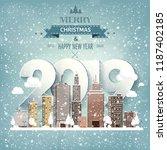 2019. winter urban landscape.... | Shutterstock .eps vector #1187402185