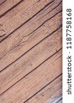 old wood texture for background  | Shutterstock . vector #1187758168