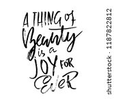 a thing beauty is a joy for... | Shutterstock .eps vector #1187822812