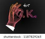 hand is showing a gesture okay  ... | Shutterstock .eps vector #1187829265