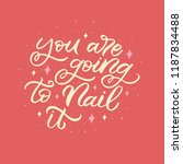 hand drawn lettering phrase.... | Shutterstock .eps vector #1187834488