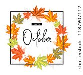 happy october calligraphy... | Shutterstock .eps vector #1187907112
