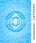bye bye light blue emblem with... | Shutterstock .eps vector #1187925352