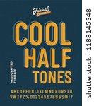 'cool halftones' vintage sans... | Shutterstock .eps vector #1188145348