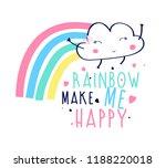 rainbow make me happy slogan... | Shutterstock .eps vector #1188220018