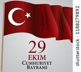 29 ekim cumhuriyet bayraminiz.... | Shutterstock .eps vector #1188279892