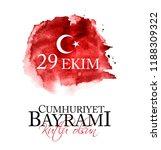 29 ekim cumhuriyet bayrami... | Shutterstock .eps vector #1188309322