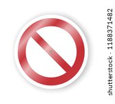 sign ban  prohibition. no sign. ... | Shutterstock .eps vector #1188371482