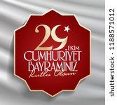 29 ekim cumhuriyet bayrami.... | Shutterstock .eps vector #1188571012
