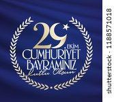 29 ekim cumhuriyet bayrami.... | Shutterstock .eps vector #1188571018