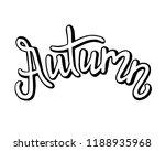 autumn lettering. vector... | Shutterstock .eps vector #1188935968