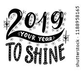 2019 your year to shine.poster... | Shutterstock .eps vector #1188958165
