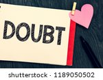 writing note showing doubt....   Shutterstock . vector #1189050502