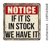 if it is in stock we have it... | Shutterstock .eps vector #1189163668