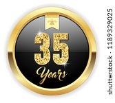 gold 35 years  anniversary... | Shutterstock .eps vector #1189329025