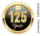 gold 125 years  anniversary... | Shutterstock .eps vector #1189329052