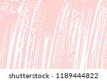 grunge texture. distress pink... | Shutterstock .eps vector #1189444822