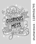embrace the glorious mess that... | Shutterstock .eps vector #1189456795
