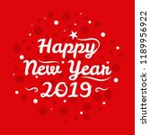 happy new year 2019. holiday...   Shutterstock .eps vector #1189956922
