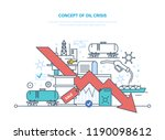 concept of oil crisis. oil... | Shutterstock . vector #1190098612