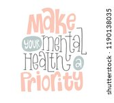 make your mental health a... | Shutterstock .eps vector #1190138035