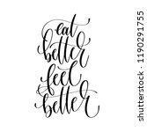 eat better feel better   hand... | Shutterstock .eps vector #1190291755