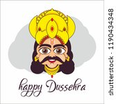 happy dussehra. ravan face... | Shutterstock .eps vector #1190434348